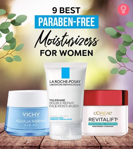 9 Best Paraben-Free Moisturizers For Women – 2021