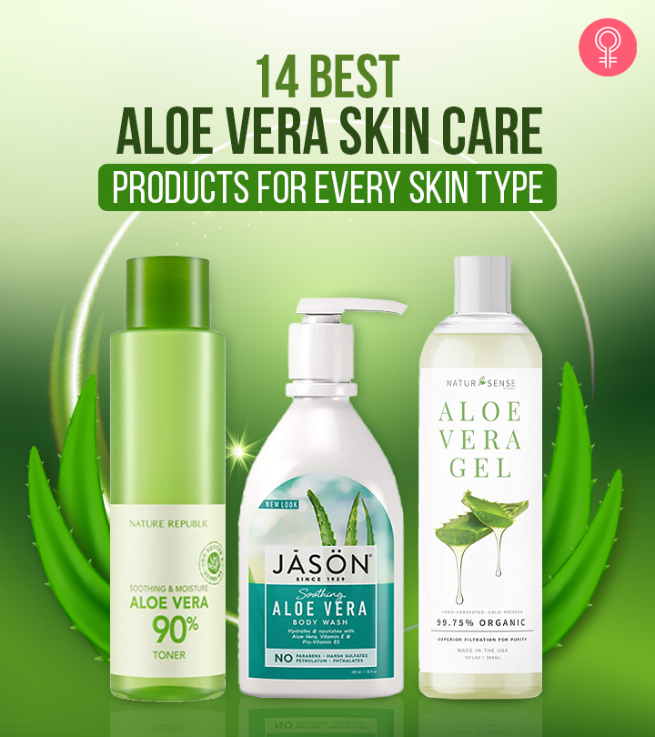 14 Best Aloe Vera Skin Care Products For Every Skin Type