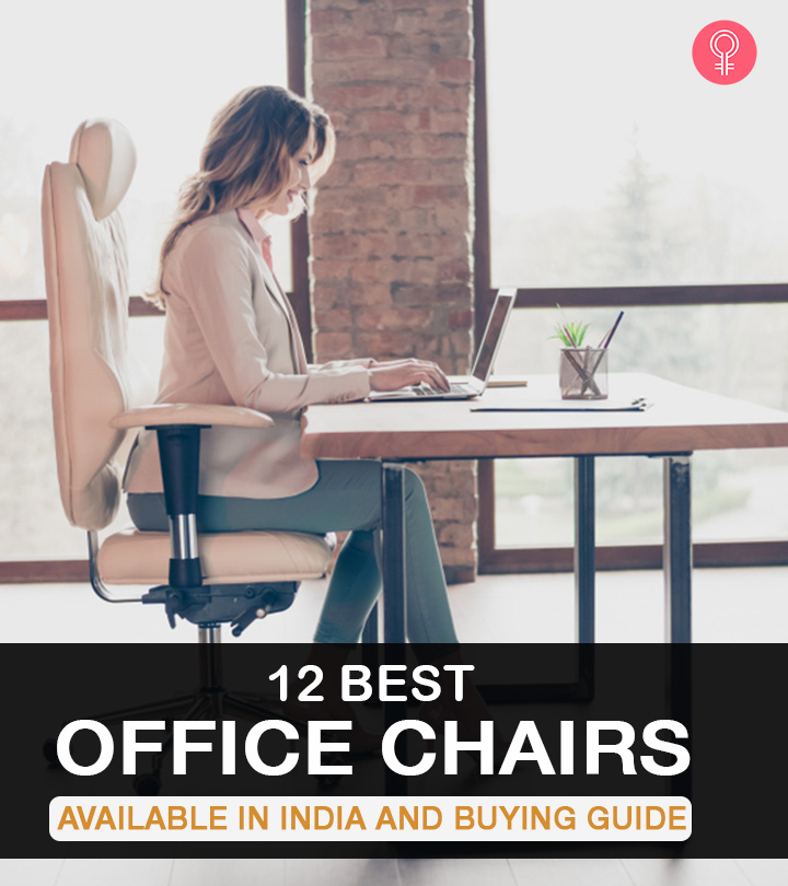 12 Best Office Chairs Available In India + Buying Guide