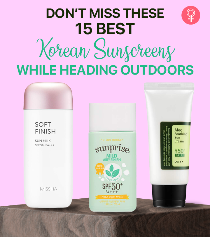 Don't Miss These 15 Best Korean Sunscreens While Heading Outdoors