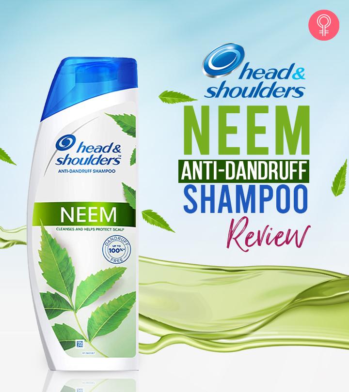 Head And Shoulders Neem Anti-Dandruff Shampoo Review