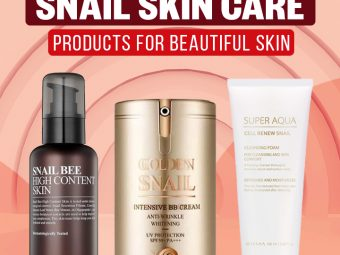 10 Best Snail Skin Care Products For Beautiful Skin