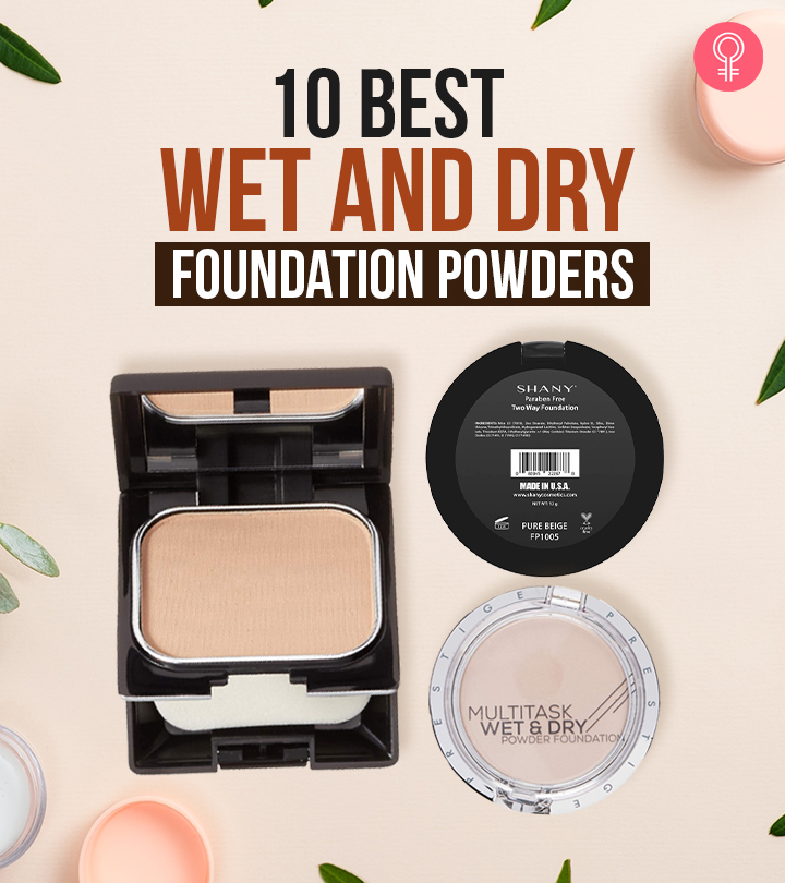 10 Best Wet And Dry Foundation Powders