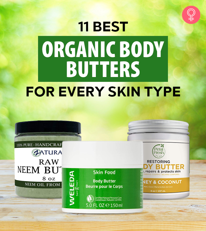 11 Best Organic Body Butters Of 2021 For Every Skin Type