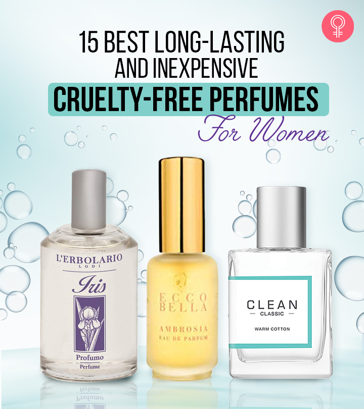 15 Best Long-Lasting And Inexpensive Cruelty-Free Perfumes For Women