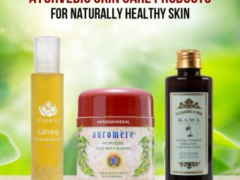 9 Best Ayurvedic Skin Care Products For Naturally Healthy Skin