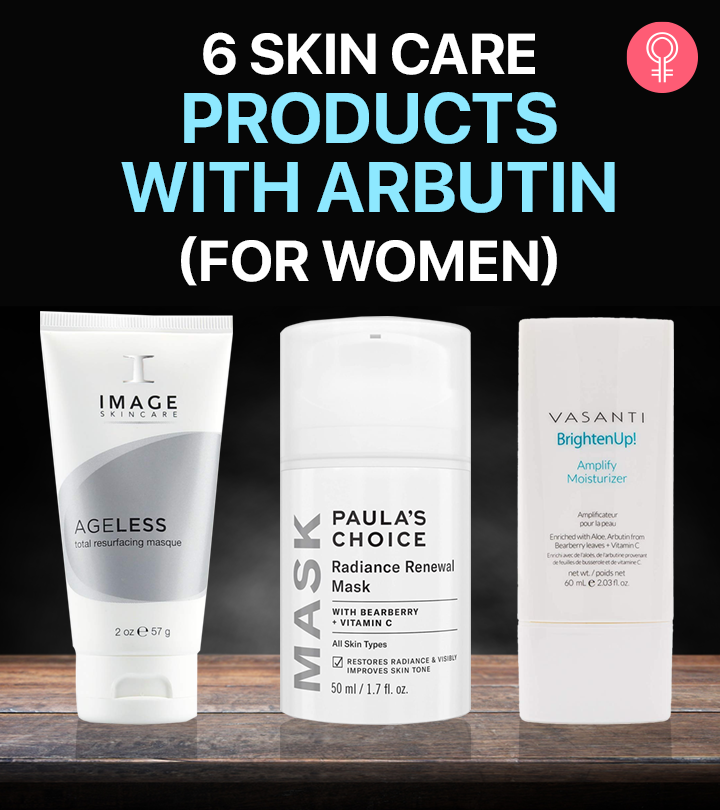 6 Skin Care Products With Arbutin (For Women)