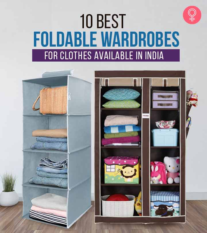 10 Best Foldable Wardrobes For Clothes Available In India