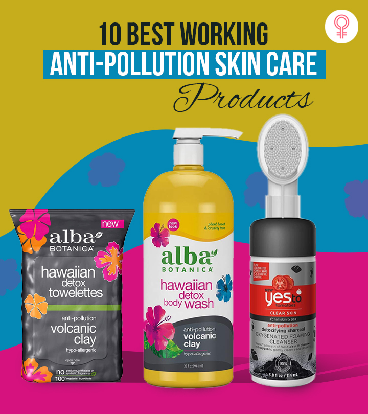 10 Best Working Anti-Pollution Skin Care Products – 2021