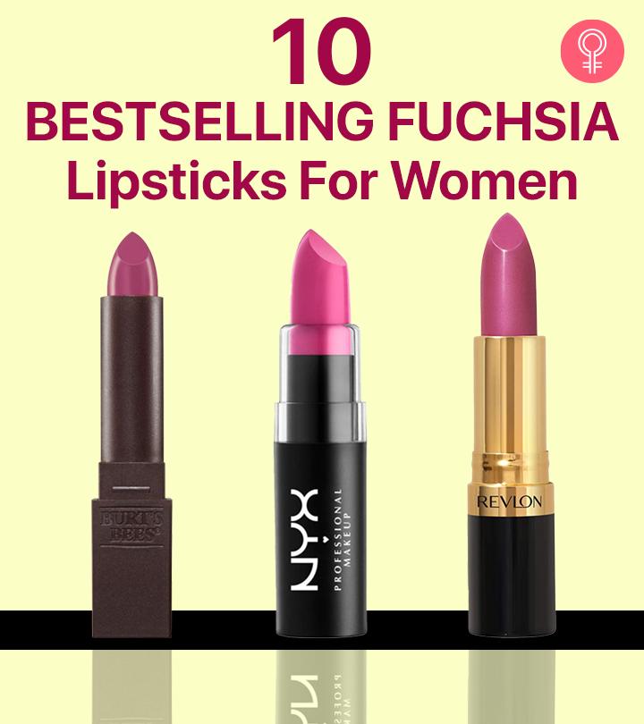 10 Bestselling Fuchsia Lipsticks For Women