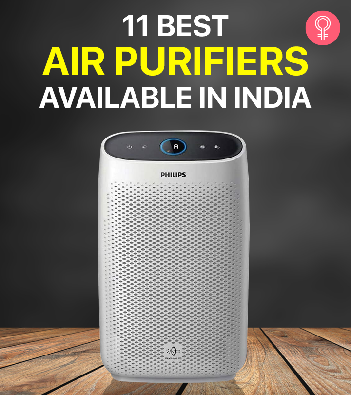 11 Best Air Purifiers Available In India