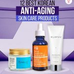 12 Best Korean Anti-Aging Skin Care Products