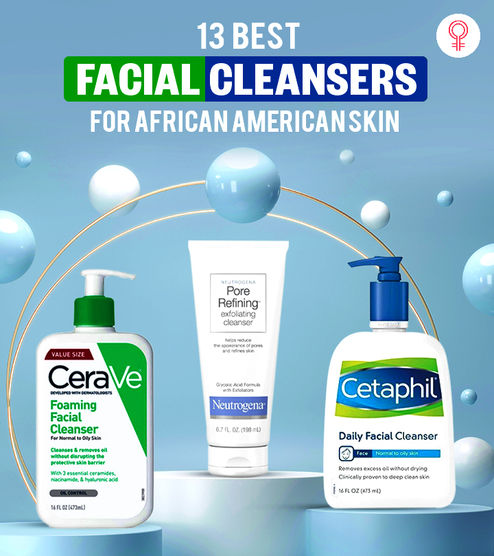 13 Best Facial Cleansers For African American Skin