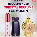 13 Best Recommended Oriental Perfumes For Women – 2021