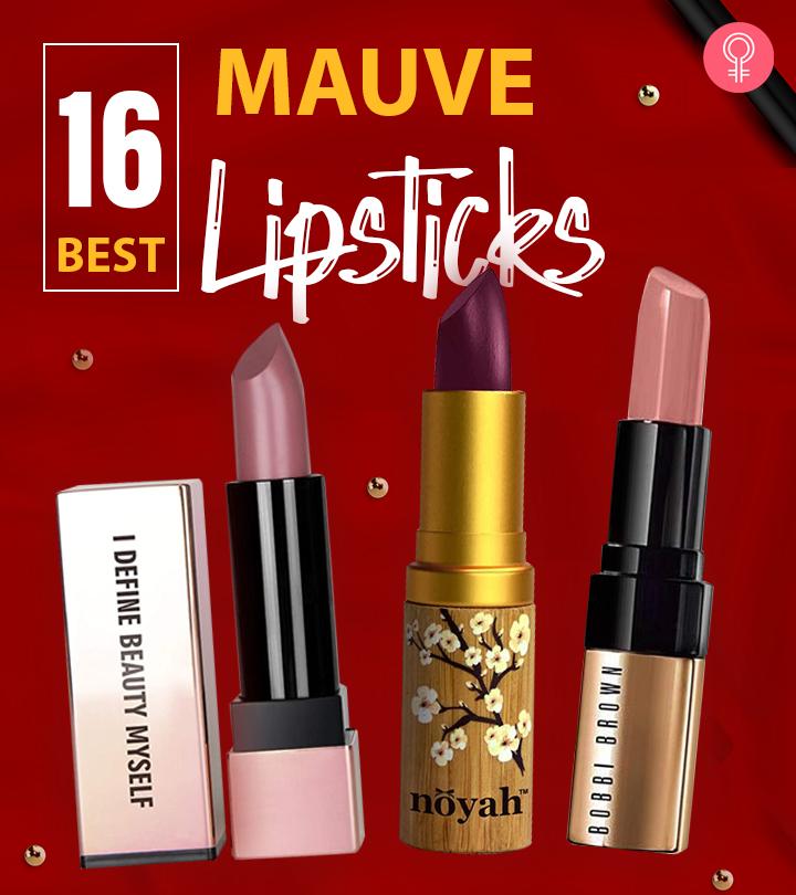 16 Best Mauve Lipsticks
