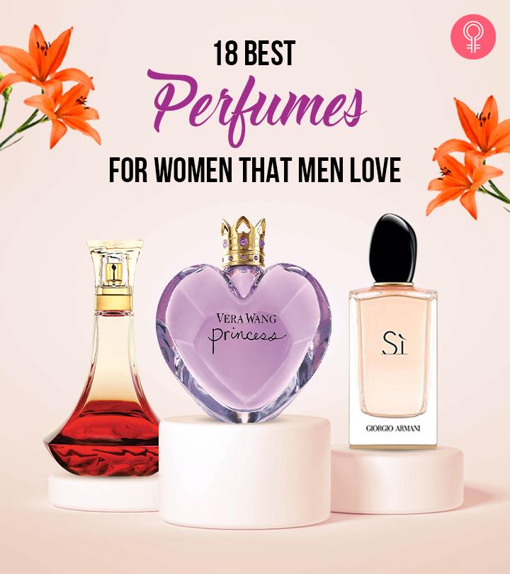 18 Best Perfumes For Women That Men Love