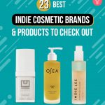 23-Best-Indie-Cosmetic-Brands-And-Products-To-Check-Out