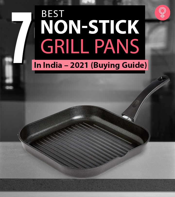 7 Best Non-Stick Grill Pans Available In India