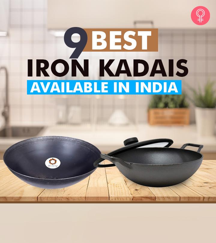 9 Best Iron Kadais Available In India