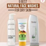 9 Best Natural Face Washes For Dry Skin
