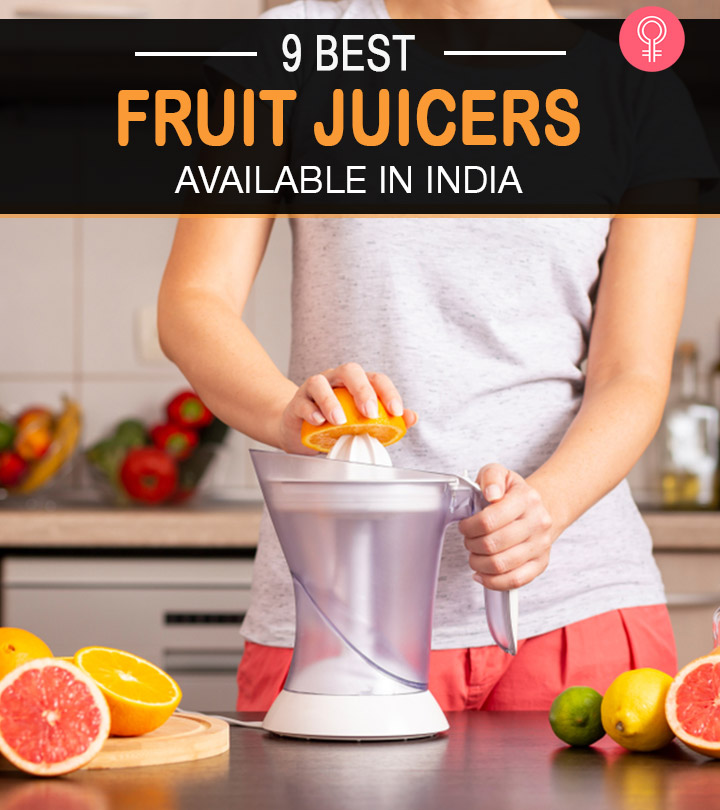 9 Best Fruit Juicers Available In India