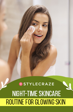 Night-time Skincare Routine For Glowing Skin