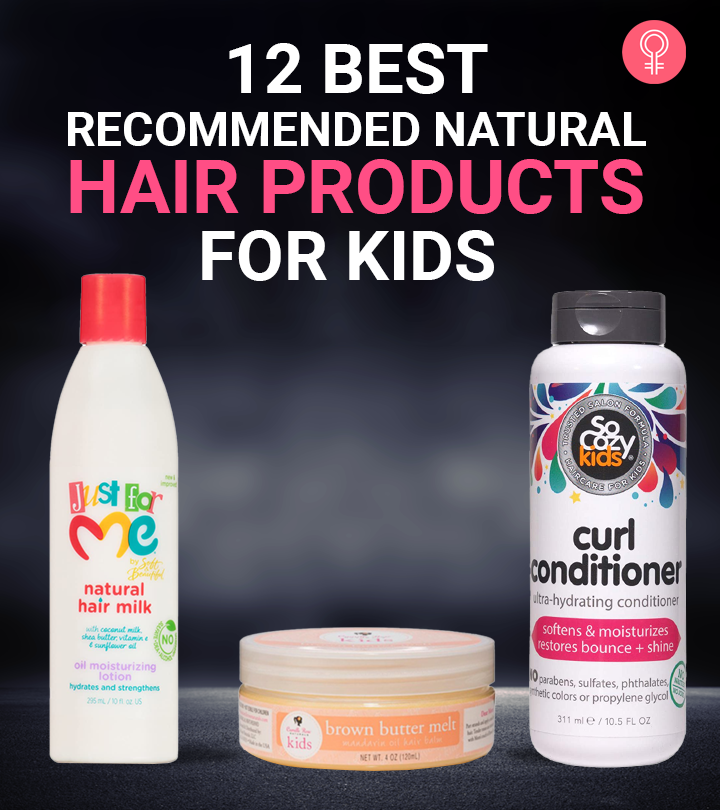 12 Best Recommended Natural Hair Products For Kids