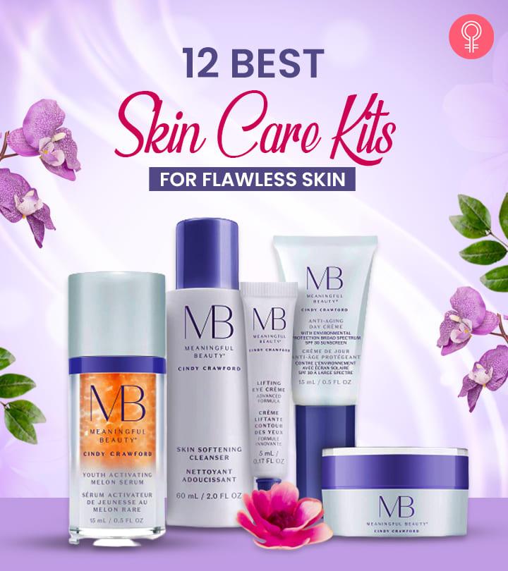 12 Best Skin Care Kits For Flawless Skin In 2021