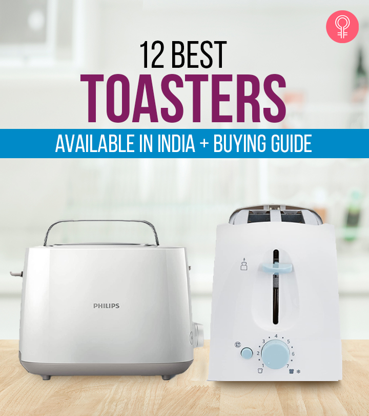 12 Best Toasters Available In India + Buying Guide