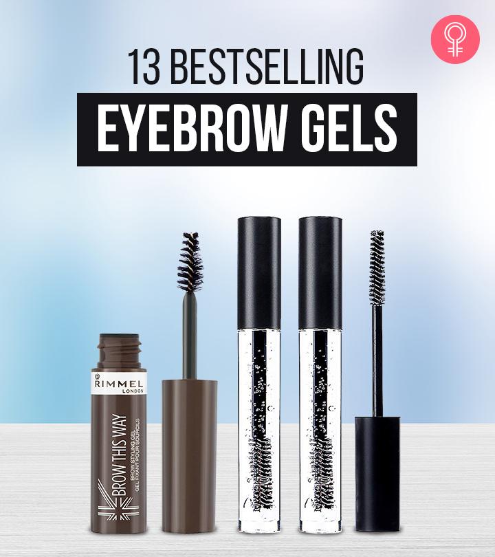 13 Bestselling Eyebrow Gels Of 2021