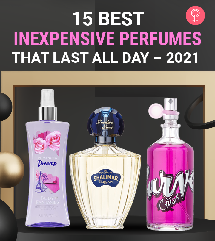 15 Best Inexpensive Perfumes That Last All Day – 2021