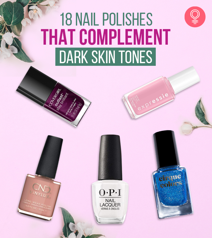 18 Nail Polishes That Complement Dark Skin Tones – 2021