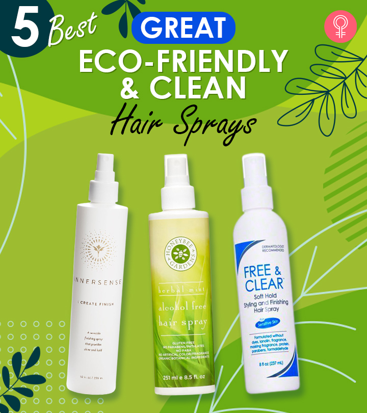 5 Best Great Eco-Friendly & Clean Hair Sprays Of 2021