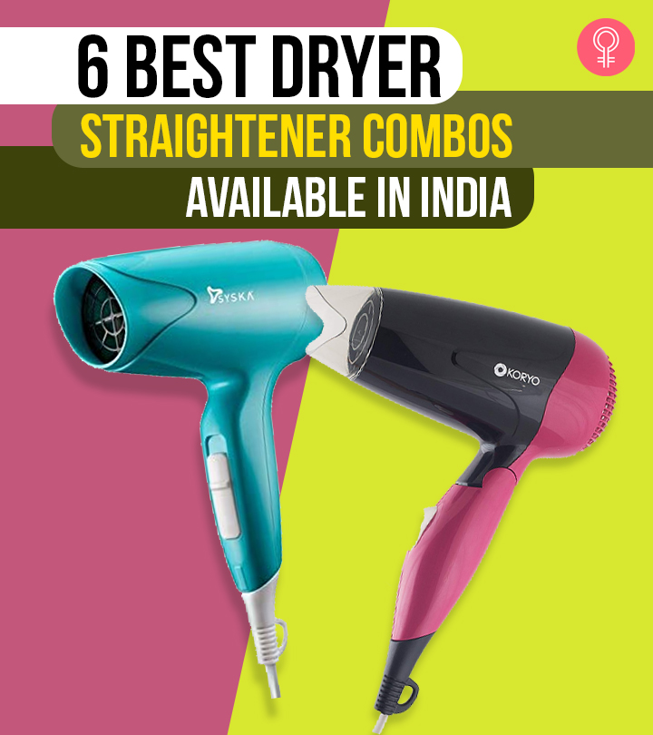 6 Best Dryer Straightener Combos Available In India