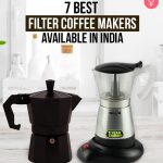 7 Best Filter Coffee Makers Available In India