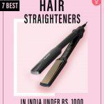 7 Best Hair Straighteners In India Under
