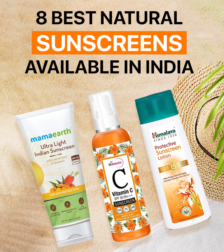8 Best Natural Sunscreens Available In India