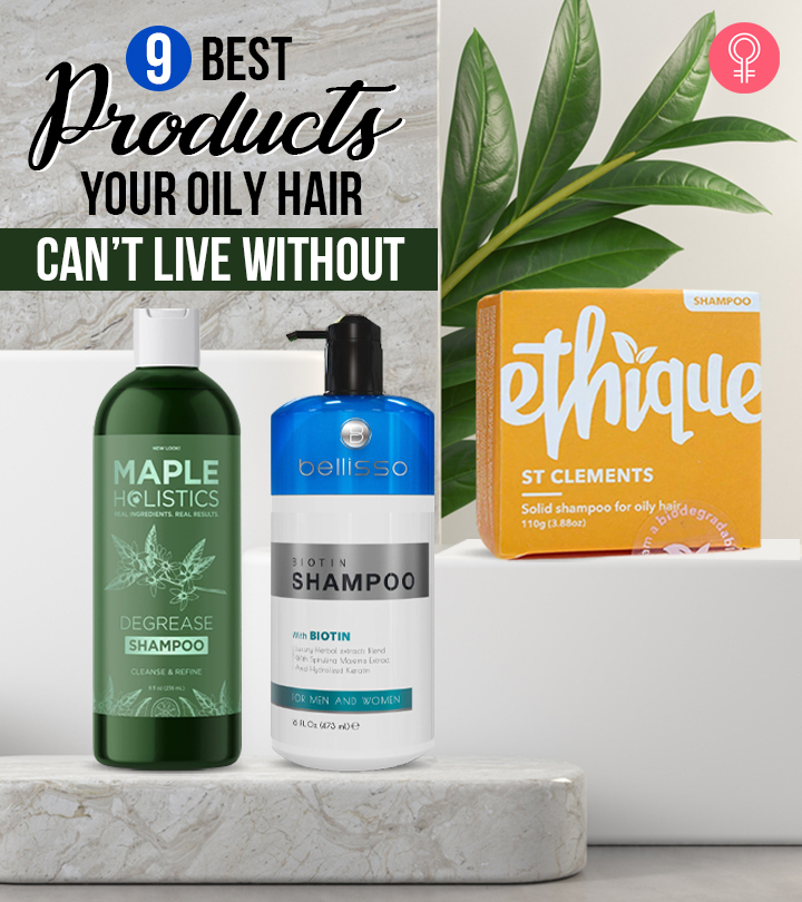 9 Best Products Your Oily Hair Can't Live Without