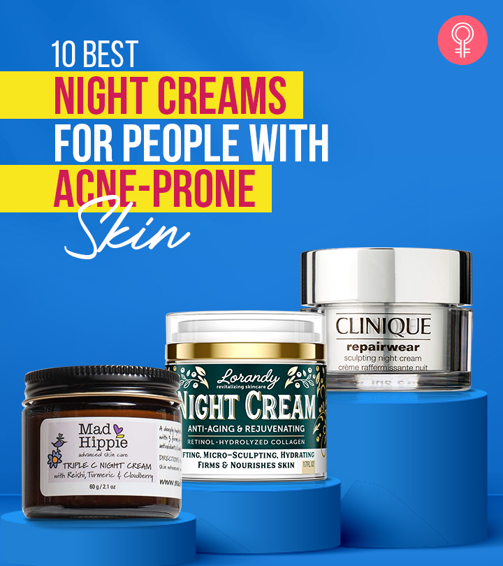 10 Best Night Creams For People With Acne-Prone Skin