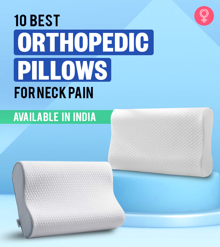 10 Best Orthopedic Pillows For Neck Pain Available In India