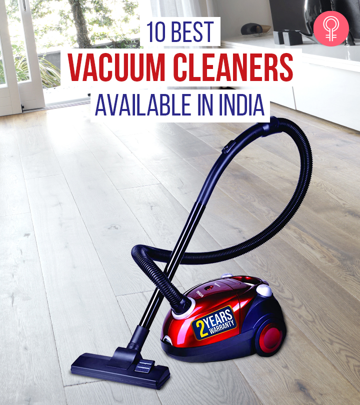 10 Best Vacuum Cleaners Available In India