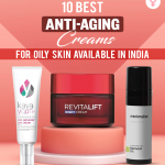 10-Best-Anti-Aging-Creams-For-Oily-Skin-Available-In-India
