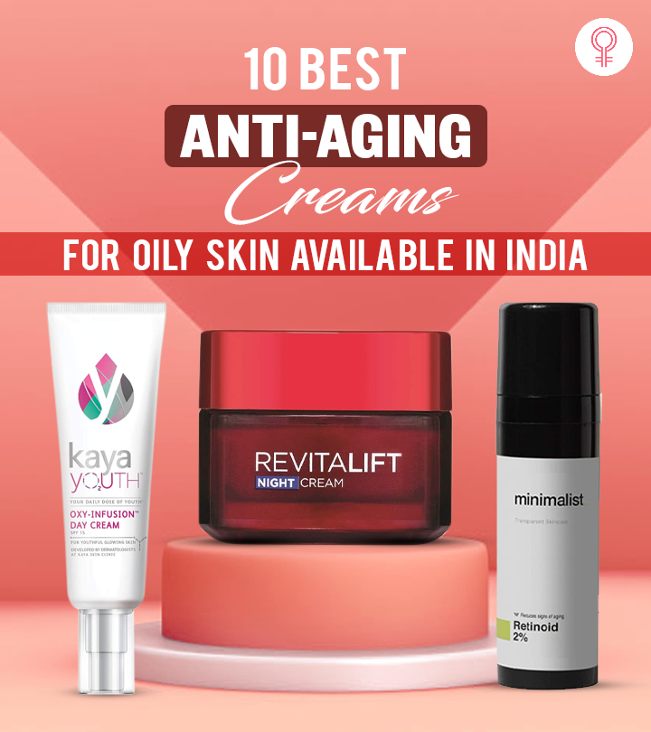 10 Best Anti-Aging Creams For Oily Skin Available In India