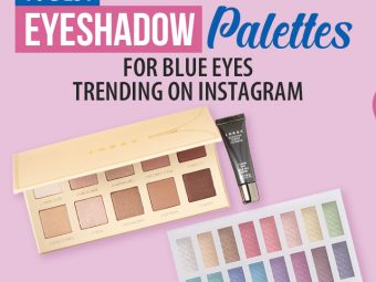 10 Best Eyeshadow Palettes For Blue Eyes Trending On Instagram