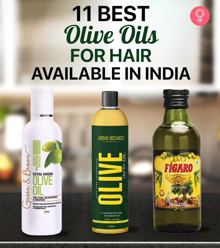 11 Best Olive Oils For Hair Available In India