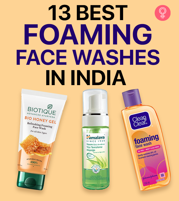 13 Best Foaming Face Washes Available In India
