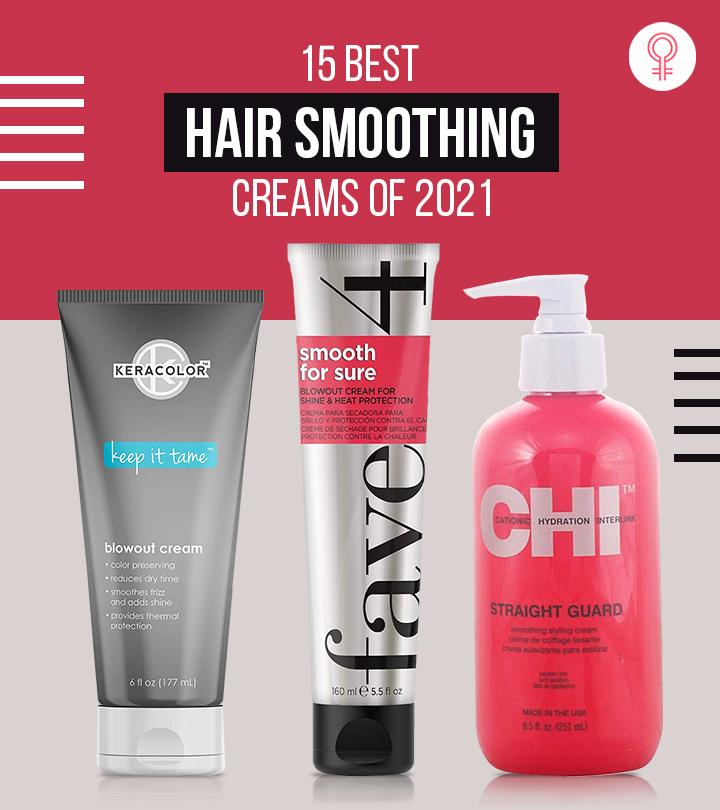 15 Best Hair Smoothing Creams Of 2021