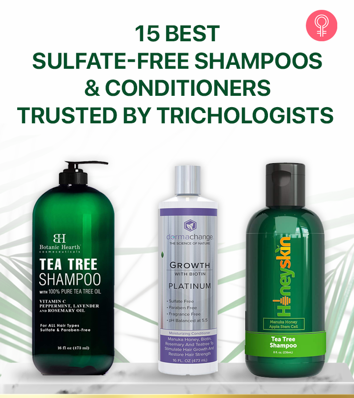 15 Best Sulfate-Free Shampoos And Conditioners Trusted By Trichologists