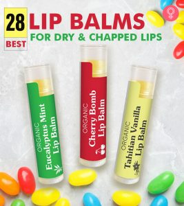 28 Best Lip Balms For Dry And Chapped Lips Of 2021