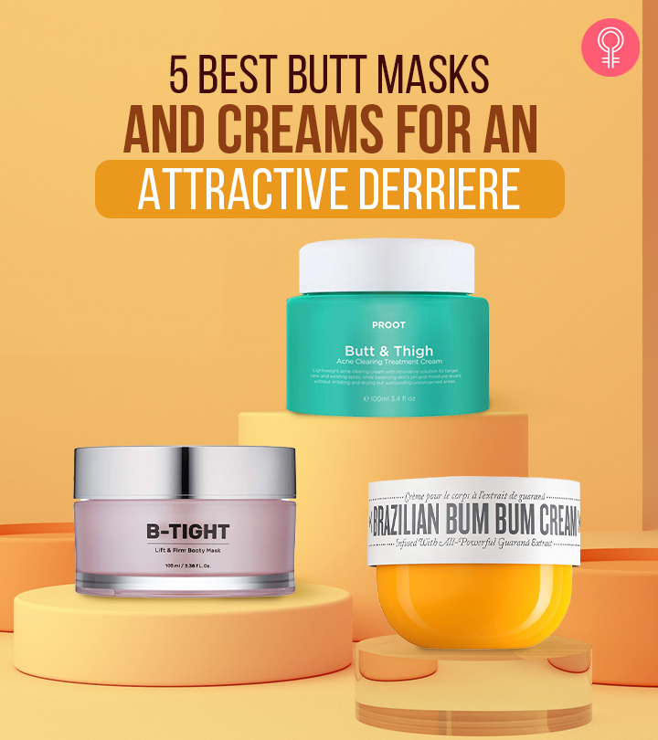 5 Best Butt Masks And Creams For An Attractive Derriere